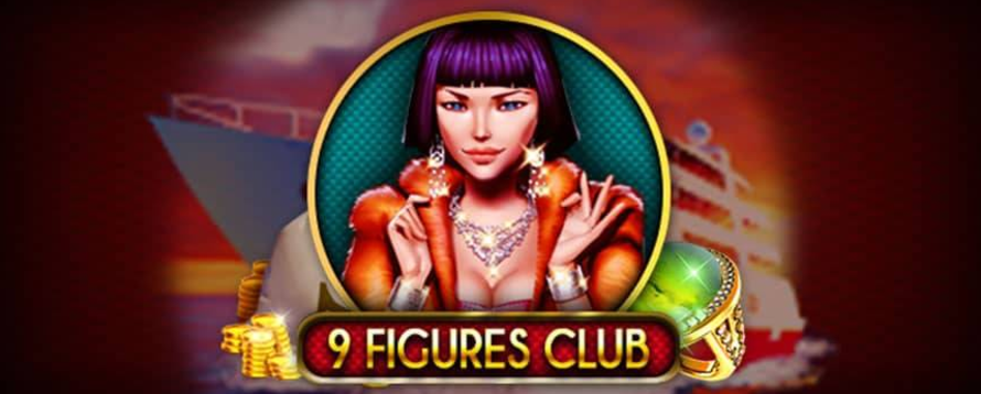 Play 9 figures club online slot now