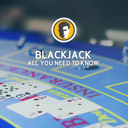 Everything you needed to know about Blackjack