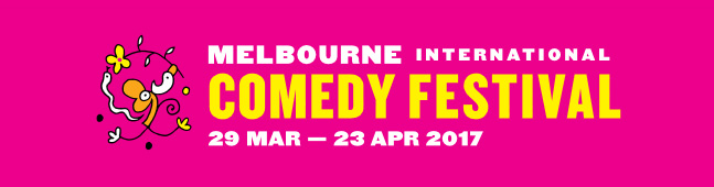 Who to see at the 2017 Melbourne Comedy Festival